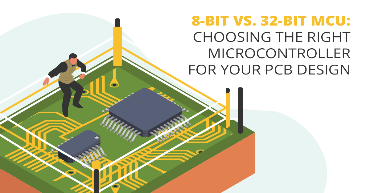 8-bit vs. 32-bit MCU: Choosing the Right Microcontroller for Your PCB Design
