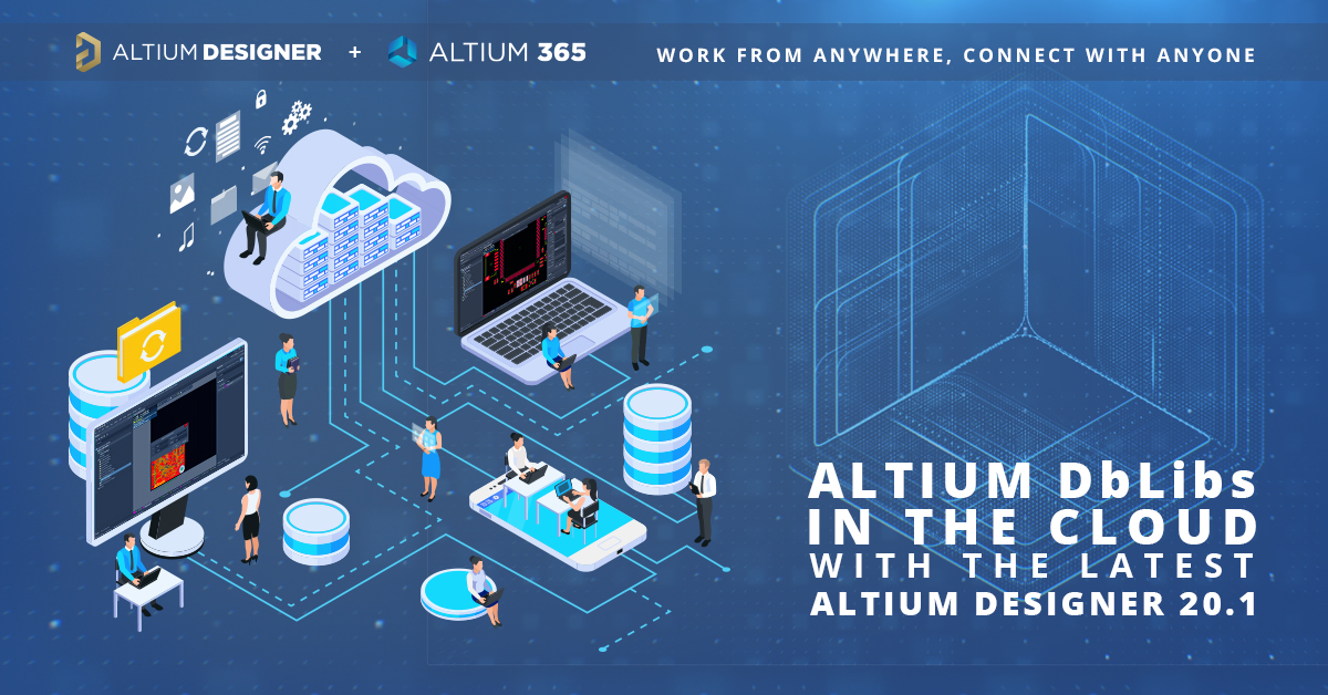 Electronic components and Altium DbLibs in the Cloud with Altium Designer 20.1