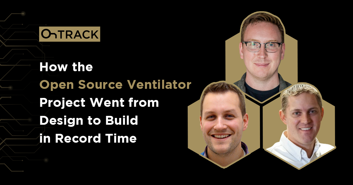 How the Open Source Ventilator Project Went from Design to Build in Record Time