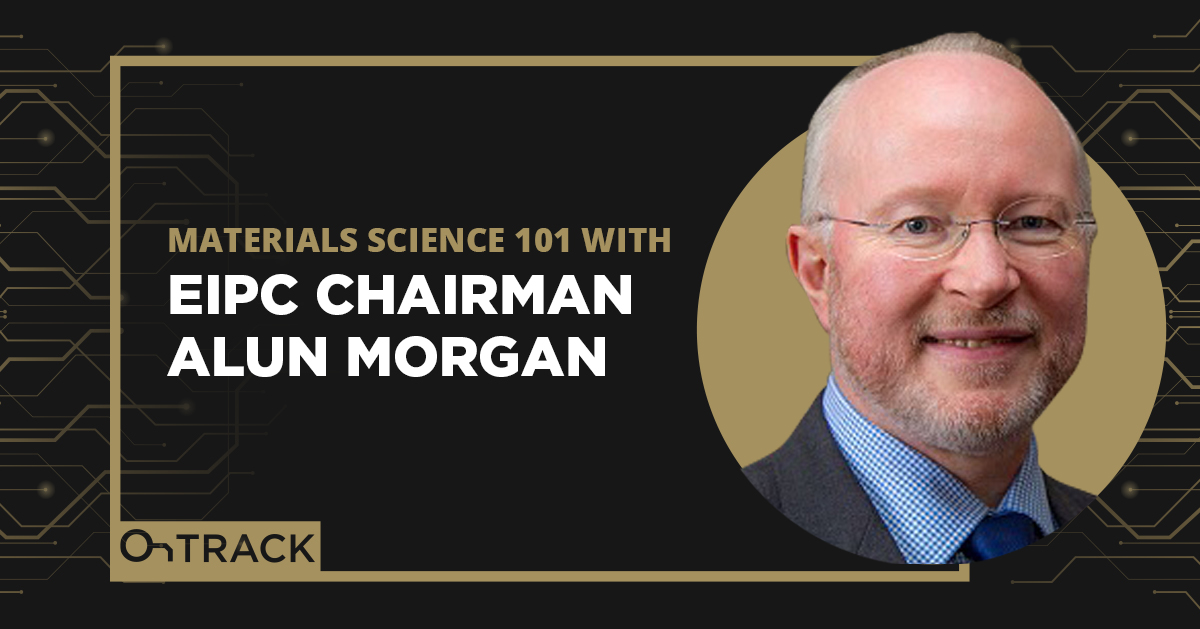 Materials Science 101 with EIPC Chairman Alun Morgan