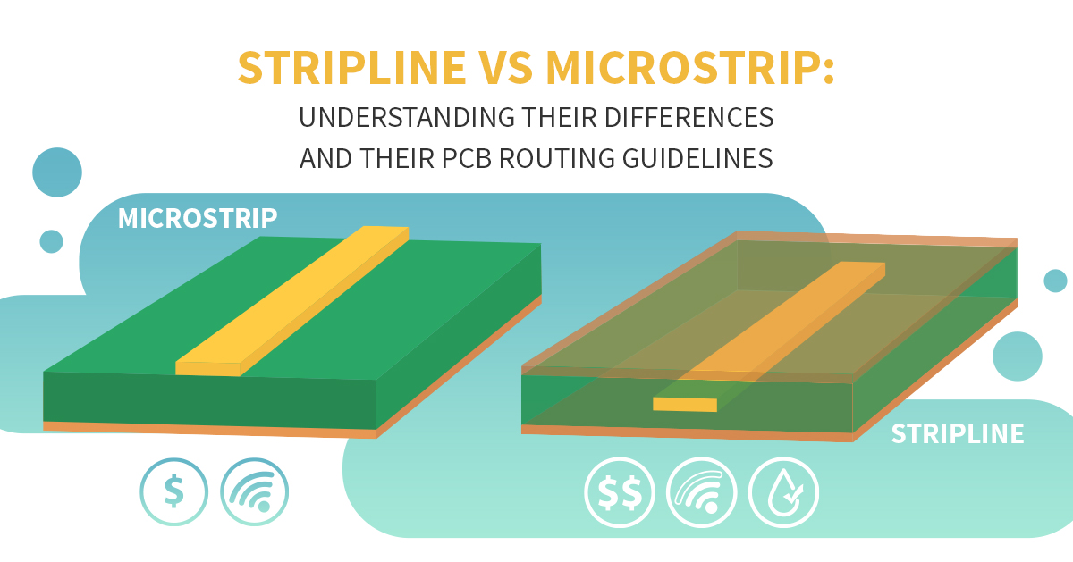 Stripline vs Microstrip: Understanding The Differences and The Best PCB Routing Guidelines