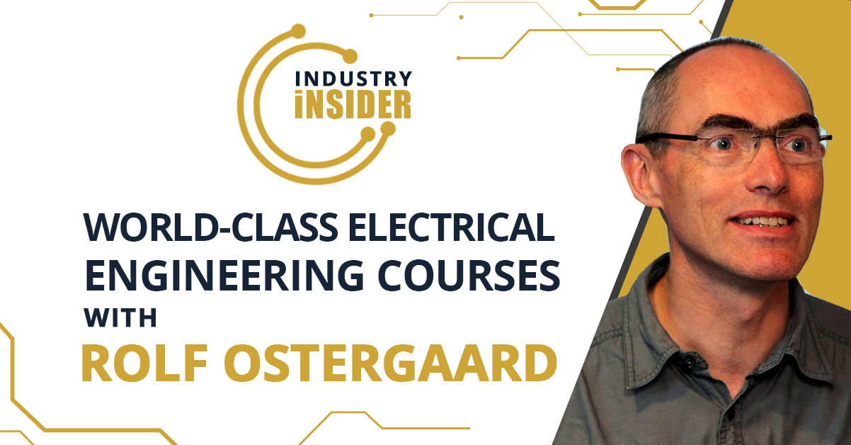 World-Class Electrical Engineering Courses with Rolf Ostergaard