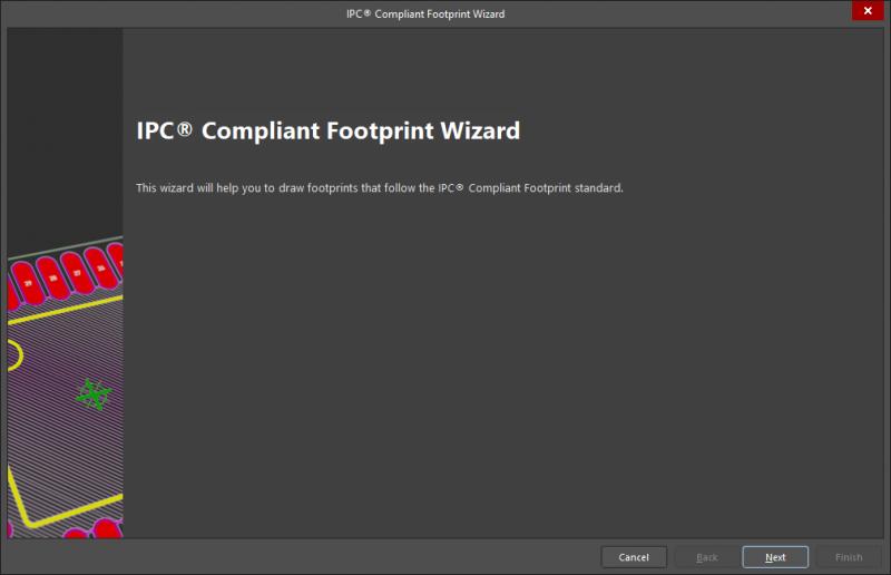Utilizza la procedura guidata IPC® Compliant Footprint Wizard di Altium Designer® per i tuoi modelli dei componenti nel tuo footprint di libreria PCB( Utilizza la procedura guidata IPC® Compliant Footprint Wizard di Altium Designer® per i tuoi modelli dei