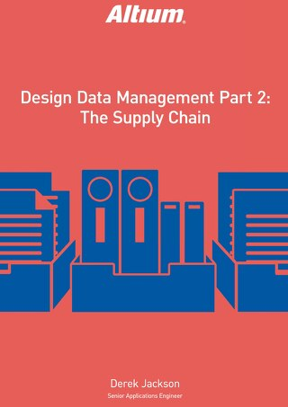Design Data Management Part 2 — The Supply Chain